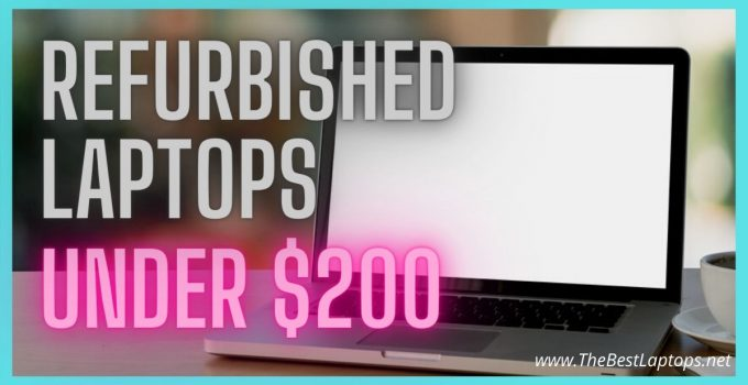 best refurbished laptop under 200